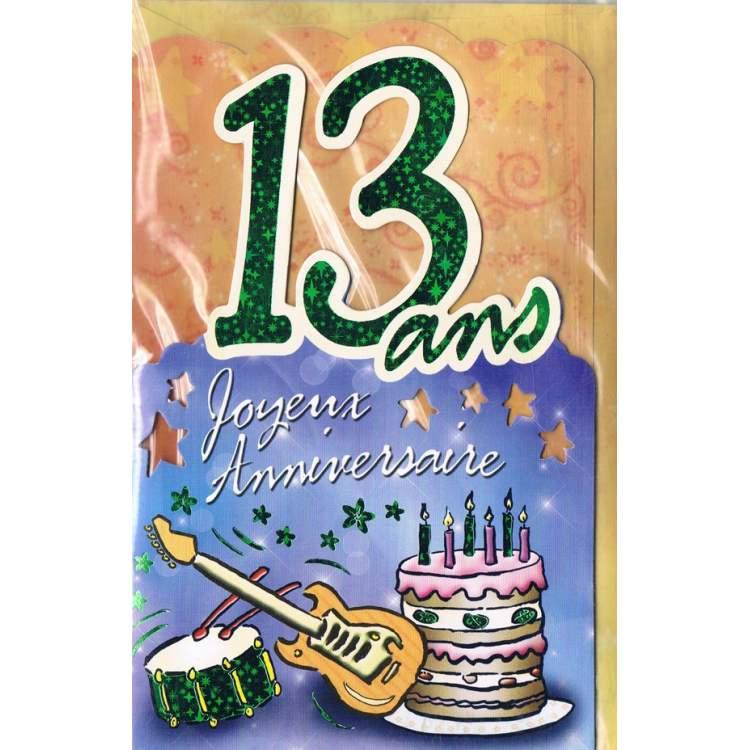 Carte Joyeux Anniversaire 13 Ans Mega Fete
